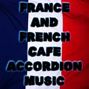 France And French Cafe Accordion Music