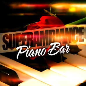 Super Ambiance Piano Bar