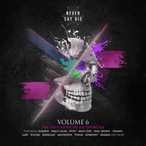 Never Say Die, Vol. 6