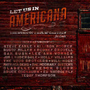 Let Us In Americana the Music of Paul McCartney