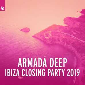 Armada Deep - Ibiza Closing Party 2019