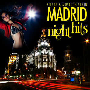 Madrid Night Hits. Fiesta and Music in Spain