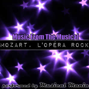 Music From The Musical: Mozart l'opera Rock