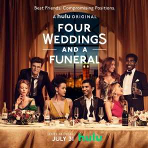 Four Weddings And A Funeral (Music From The Original TV Series)