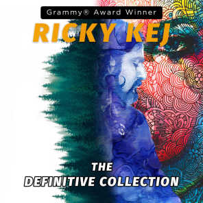 Ricky Kej - the Definitive Collection
