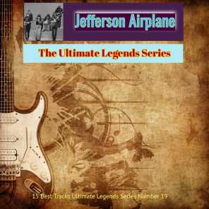 Jefferson Airplane - The Ultimate Legends Series (15 Best Tracks Ultimate Legends Series Number 19)