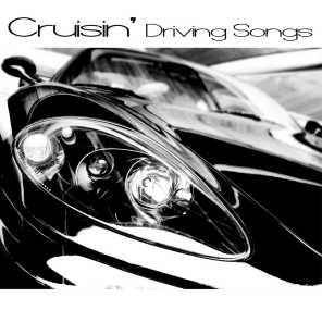 Cruisin' - Driving Songs