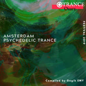 Amsterdam Psychedelic Trance Festival 2019 (Compiled By Gagik EMY)