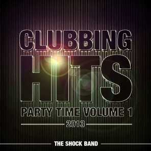 Clubbing Hits Party Time, Vol. 1 (2013)