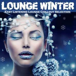 Lounge Winter (Easy Listening Lounge Chillout Selection)