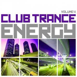 Club Trance Energy, Vol. 4 (Trance Classic Masters and Future Anthems)
