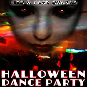 Hits and Fear Sounds. Halloween Dance Party