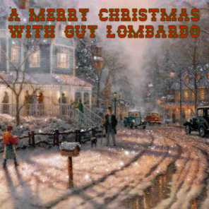 A Merry Christmas With Guy Lombardo
