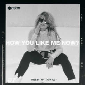How You Like Me Now (feat. B4NG B4NG)