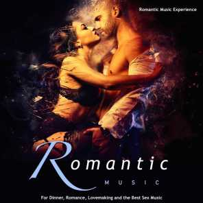 Romantic Music: For Dinner, Romance, Lovemaking and the Best Sex Music