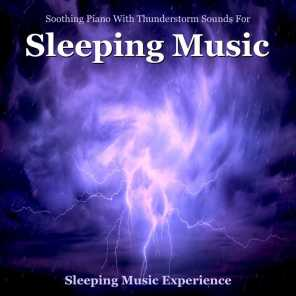 Soothing Piano With Thunderstorm Sounds for Sleeping Music