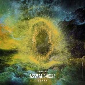 Astral House, Vol. 2