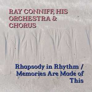 Rhapsody In Rhythm / Memories Are Made Of This