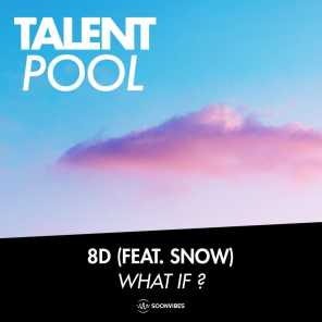 What If? (feat. Snow)