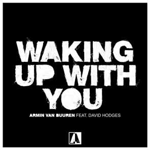 Waking Up With You (feat. David Hodges)