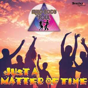 Just a Matter of Time (feat. Dr. Funk & Pete Escovedo)