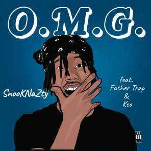 OMG (feat. Father Trap & Keo)