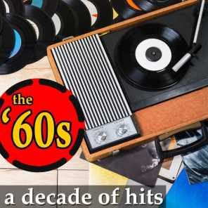The '60s: A Decade of Hits