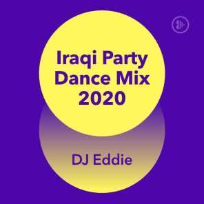 Iraqi Party Dance Mix 2020 [حصرياً]