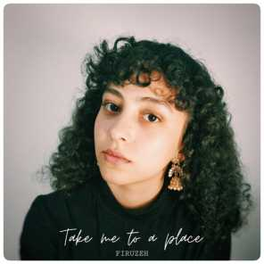 Take Me to a Place