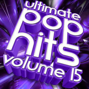 Ultimate Pop Hits, Vol 15